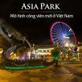 Asia Park Công Viên Châu Á